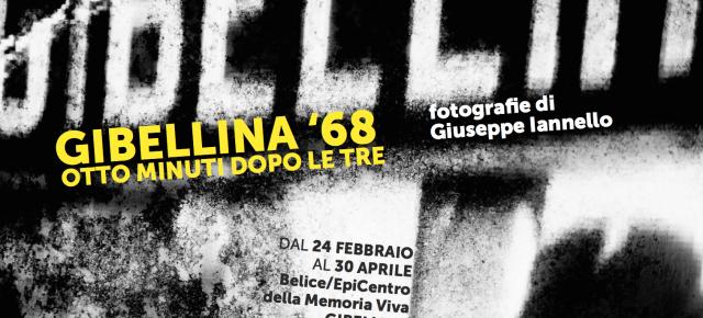 Gibellina '68. Otto minuti dopo le tre - inaugurazione mostra 23 febbraio 2018