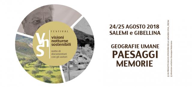 Festival Visioni Notturne Sostenibili 24 e 25 agosto 2018 - Salemi/GibellinaFestival Visioni Notturne Sostenibili 24 e 25 agosto 2018 - Salemi/Gibellina