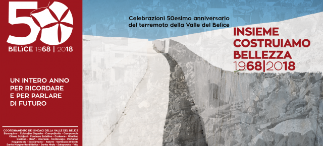 50°anniversario del Terremoto nella Valle del Belìce50th anniversary of the earthquake in the Valle del Belìce