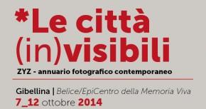 Le città (in)visibili - dal 7 al 12 ottobre 2014