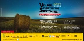 Visioni notturne Sostenibili - 4 edizione - 28 e 29 agosto 2015