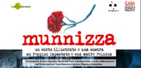 """(Italiano) """"MUNNIZZA"""" - Un corto  illustrato e una mostra su Peppino Impastato e sua madre Felicia - 21 Febbraio 2014 - seconda tappa a Camporeale"""